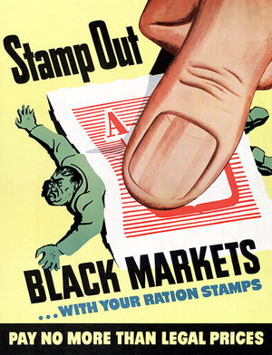 Stamp Out Black Markets With Your Ration Stamps - 1944 - World War II - Propaganda Magnet