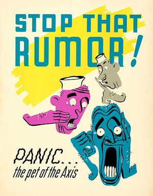 Stop That Rumor - 1940's - World War II - Propaganda Poster