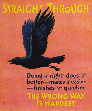 Straight Through - Do It Right - 1920's - Work Motivational Poster