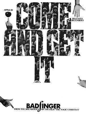 Badfinger - Come And Get It - 1969 - Single Release Promo Poster