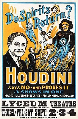 "Harry Houdini ""Do Spirits Return?"" - Lyceum Theatre Show Poster"