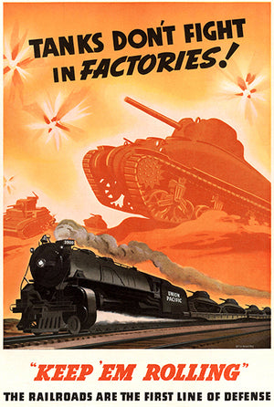 Tanks Don't Fight Factories - Keep 'Em - 1940 - World War II - Propaganda Magnet