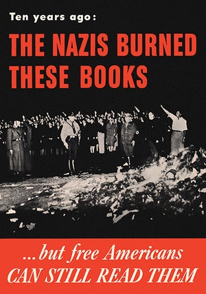 Ten Years Ago The Nazis Burned These Books - 1943 - World War II - Propaganda Magnet