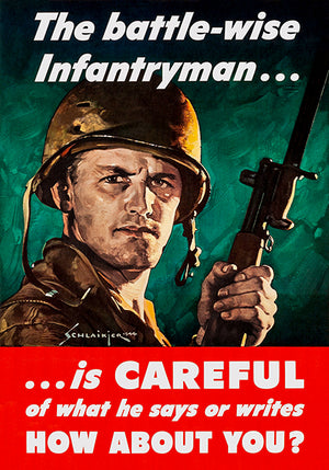 The Battle-Wise Infantryman - 1944 - World War II - Propaganda Poster