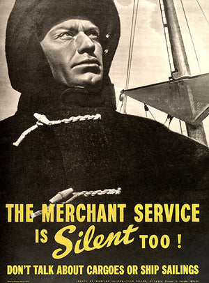 The Merchant Service Is Silent Too! - 1940's - World War II - Propaganda Magnet