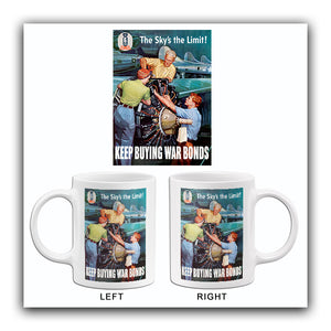 The Sky's The Limit - 1944 - World War II - Propaganda Mug