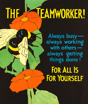 The Team Worker - 1929 - Work Motivational Poster