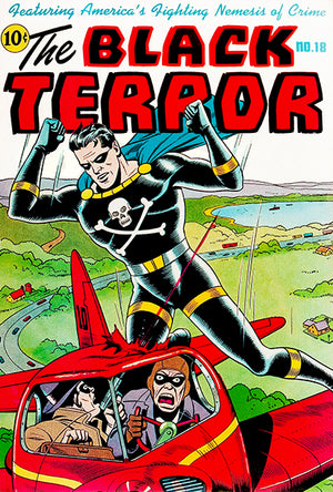 The Black Terror #18 - April 1947 - Comic Book Cover Poster