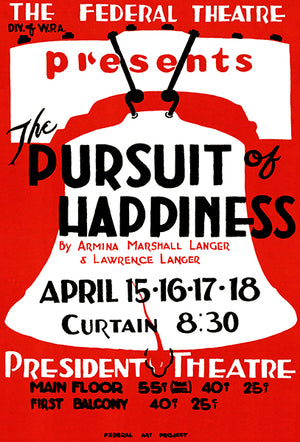 The Pursuit Of Happiness - 1937 - Federal Theatre WPA Magnet