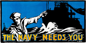 The US Navy Needs You - 1917 - World War I - Propaganda Magnet