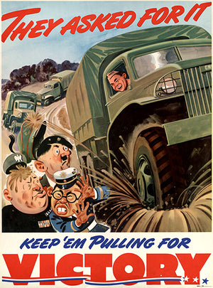 They Asked For It - Keep 'Em Victory - 1940 - World War II - Propaganda Magnet