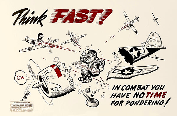 Think Fast - 1944 - Training Aids Aviation Poster