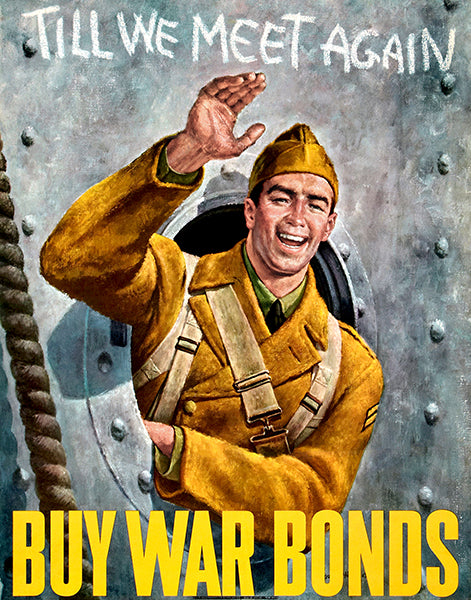Till We Meet Again - Buy War Bonds - 1942 - World War II - Propaganda Poster