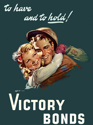 To Have And To Hold! - Victory Bonds - 1940s - World War II - Propaganda Mug