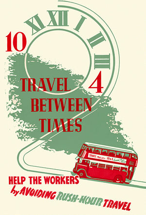Travel Between Times - Rush-Hour Travel - 1940's - World War II - Propaganda Magnet