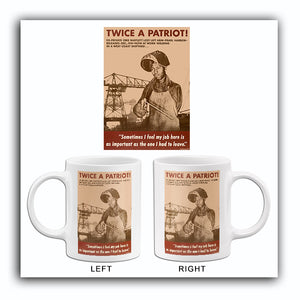 Twice A Patriot! - 1943 - World War II - Propaganda Mug