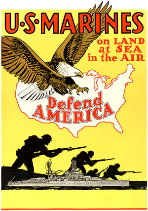 US Marines Defend America - 1940's - World War II - Propaganda Poster