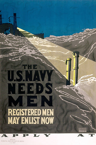 US Navy Needs Men - 1917 - World War I - Recruitment Poster