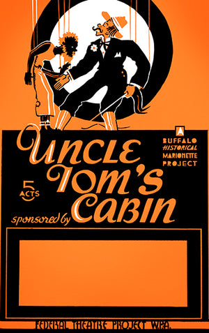 Uncle Tom's Cabin - 1936 - Federal Theatre WPA Magnet