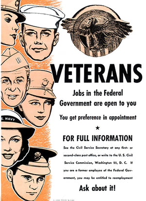 Veterans - Job In The Federal Government - 1944 - World War II - Recruitment Magnet