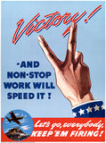 Victory Non-Stop Work Speed It! - Keep 'Em - 1942 - World War II - Propaganda Poster