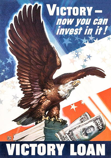 Victory Now You Can Invest In It - 1945 - World War II - Propaganda Poster