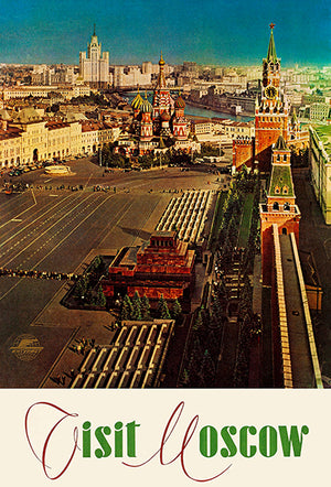 Visit Moscow - USSR - 1965 - Intourist - Travel Poster