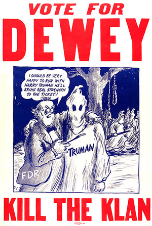 Vote For Dewey - Kill The Klan - 1944 - Presidential Election Magnet