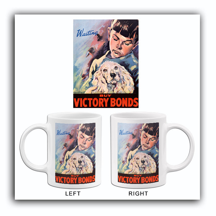Waiting - Buy Victory Bonds - 1940s - World War II - Propaganda Mug