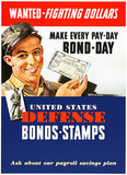 Wanted Fighting Dollars - Bonds Stamps - 1942 - World War II - Propaganda Poster