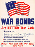 War Bonds Are Better Than Cash - US Flag - 1944 - World War II - Propaganda Poster
