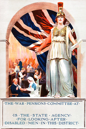 War Pensions - Disabled Men - 1916 - World War I - British Propaganda Poster
