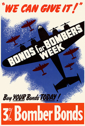 We Can Give It! - Bonds For Bombers Week - 1940 - World War II - Propaganda Poster