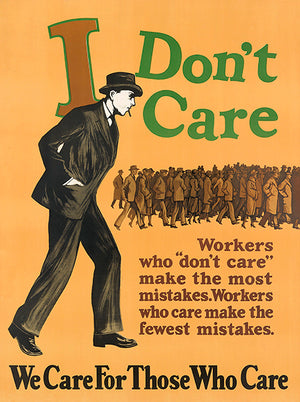 We Care For Those Who Care - 1925 - Work Motivational Poster