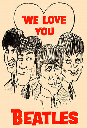 We Love You Beatles - 1965 - Band Poster