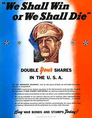 We Shall Win Or Die - 1942 - World War II - Propaganda Poster
