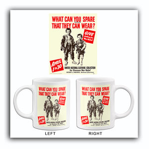 What Can You Spare That They Can Wear - 1942 - World War II - Propaganda Mug