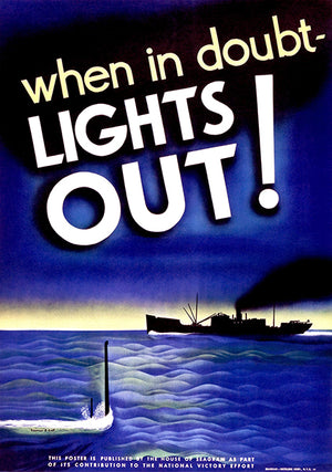 When In Doubt - Lights Out - 1943 - World War II - Propaganda Poster