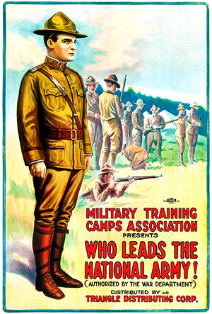 Who Leads National Army - Military - 1917 - World War I - Recruitment Poster