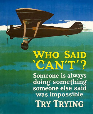 Who Said Can't - 1920's - Motivational Magnet