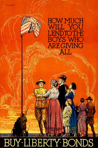 Will You Lend - Buy Liberty Bonds - 1918 - World War I - Propaganda Poster
