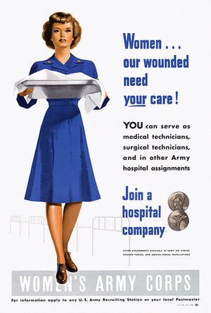 Women... our Wounded Need Your Care! - 1945 - World War II - Propaganda Poster