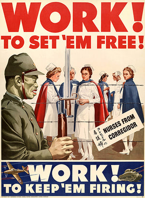 Work! To Set 'Em Free! Keep 'Em Firing! - 1942 - World War II - Propaganda Poster