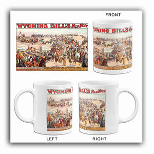 Wyoming Bill's Wild West Show - 1913 - Promotional Advertising Mug