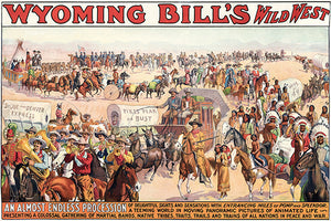 Wyoming Bill's Wild West Show - 1913 - Promotional Advertising Poster
