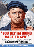 You Bet I'm Going Back To Sea! - 1942 - World War II - Propaganda Mug