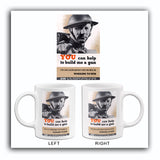 You Can Help To Build Me A Gun - 1940s - World War II - Propaganda Mug