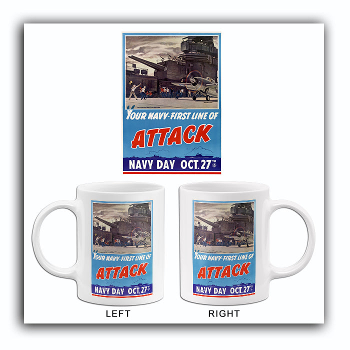 Your Navy - First Line Of Attack - 1942 - World War II - Propaganda Mug