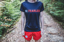 Load image into Gallery viewer, Be Fearless T-shirt