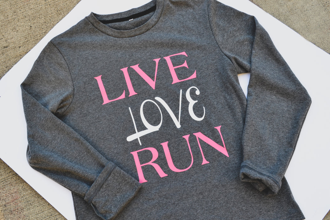 Live Love Run Warm Long Sleeve